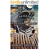 The Gold Train: A Faraday Novel
