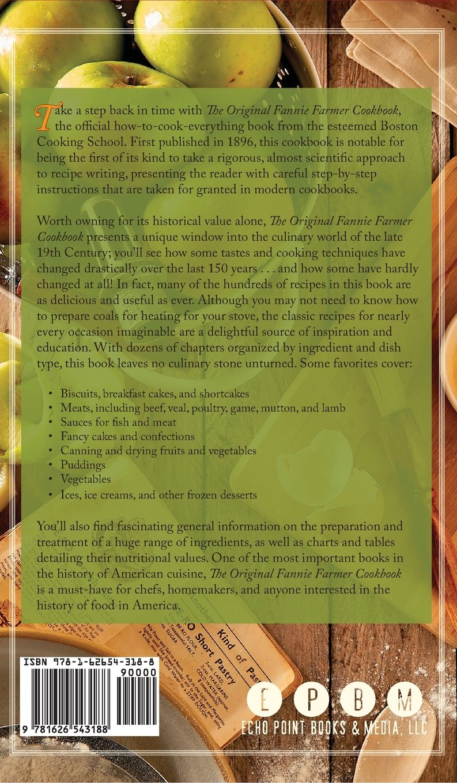 The Original Fannie Farmer 1896 Cookbook The Boston Cooking School