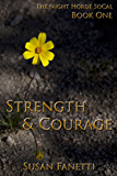 Strength & Courage (The Night Horde SoCal Book 1)