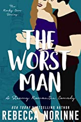 The Worst Man: A Steamy Romantic Comedy (The Rocky Cove Series Book 2) Kindle Edition