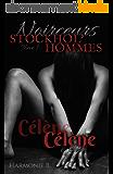 STOCKHOL'HOMMES, tome 1 (Noirceurs)