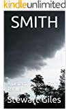 Smith: A gripping detective thriller (A Detective Jason Smith Thriller Book 1)