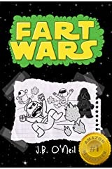 Fart Wars: May the Farts Be With You - A Hilarious Book for Kids Age 7-9 (The Disgusting Adventures of Milo Snotrocket 5) Kindle Edition