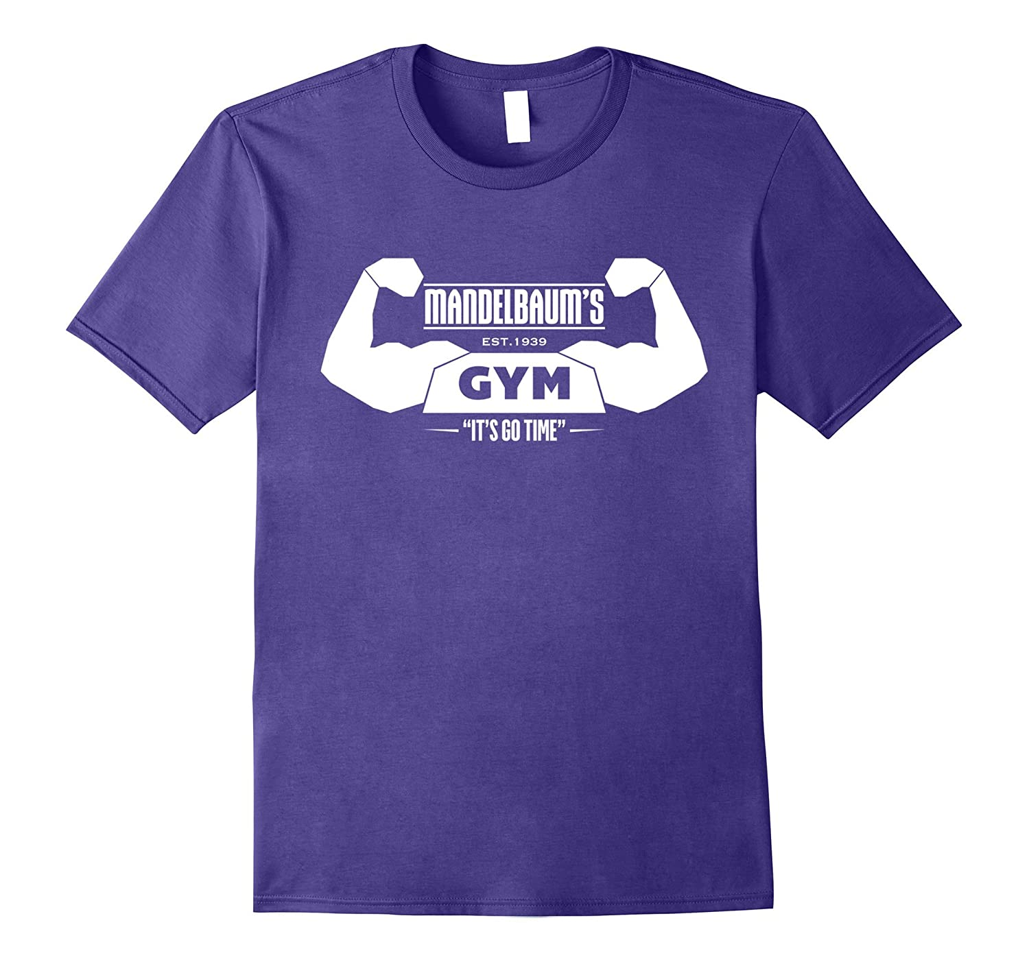 Mandelbaums Gym Its Go Time Strong White C1 Funny T Shirt