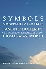 Symbols: Modern Day Parables Book II Kindle Edition