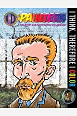 20 Painters & Paintings You Should Know (I Think, Therefore I Color) (Volume 2) Paperback