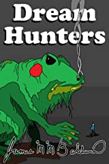 Dream Hunters Kindle Edition