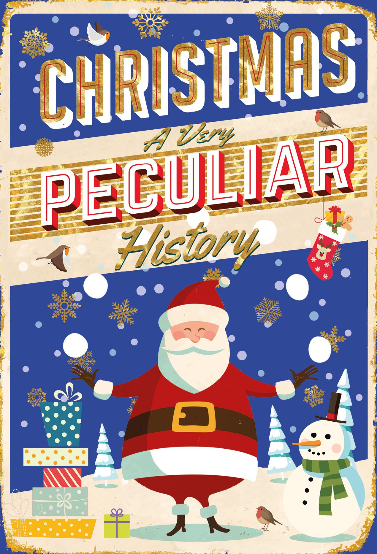 Read Online Christmas: A Very Peculiar History™ ebook