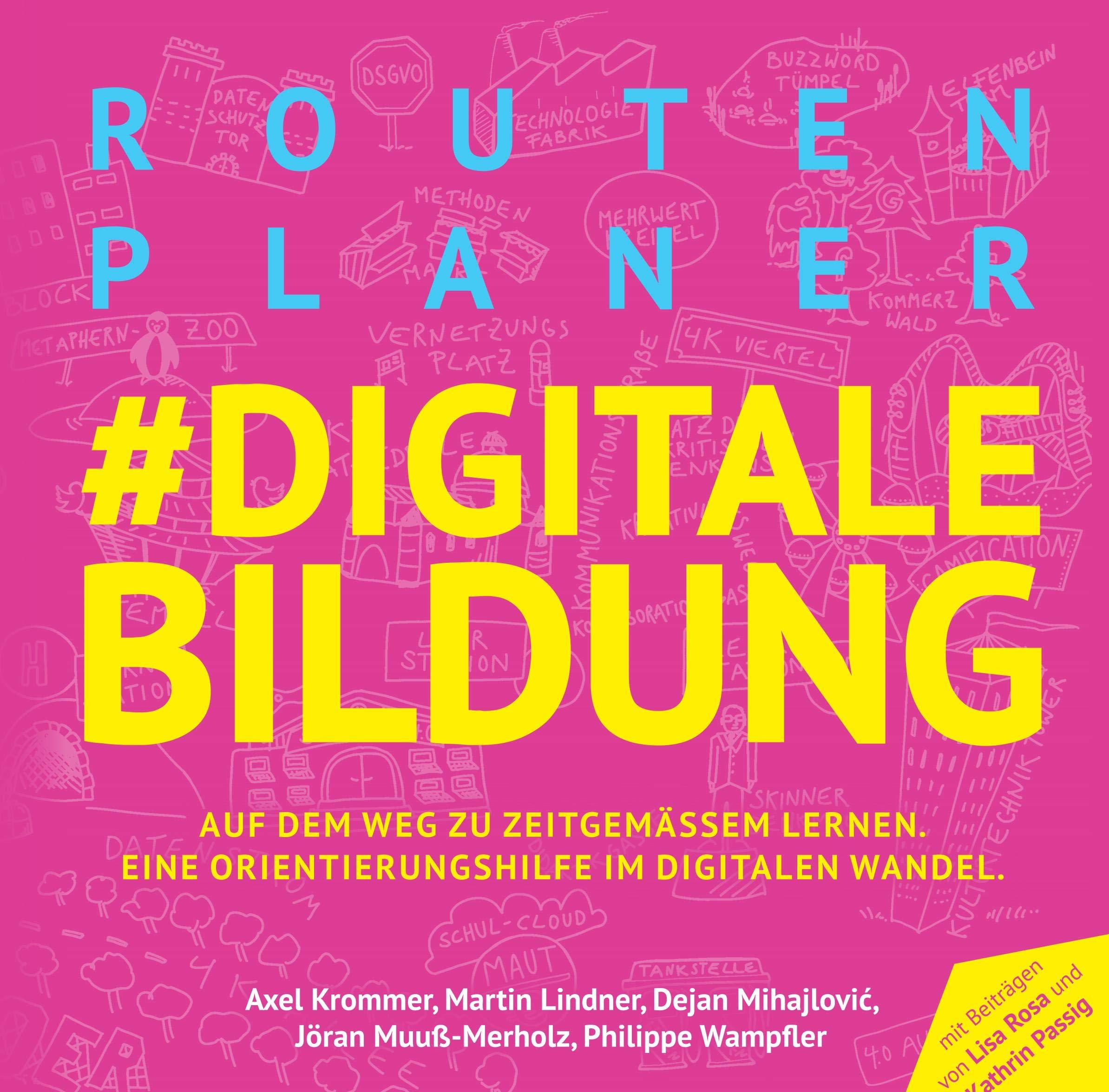 Routenplaner Digitale Bildung Auf Dem Weg Zu Zeitgemasser Bildung