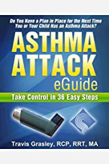 Asthma Attack eGuide: Take Control in 36 Easy Steps Kindle Edition
