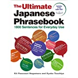 The Ultimate Japanese Phrasebook: 1800 Sentences for Everyday Use