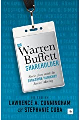 The Warren Buffett Shareholder: Stories from inside the Berkshire Hathaway Annual Meeting Kindle Edition