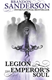 Legion and The Emperor's Soul (English Edition)