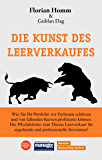 Die Kunst des Leerverkaufes: Wie Sie Ihr Portfolio vor Verlust schützen u. bei fallenden Werten profitieren können. Die Pflichtlektüre zum Thema Leerverkauf ... professionelle Investoren (German Edition)