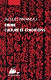 Chine, culture et traditions
