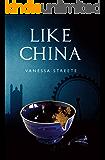 Like China