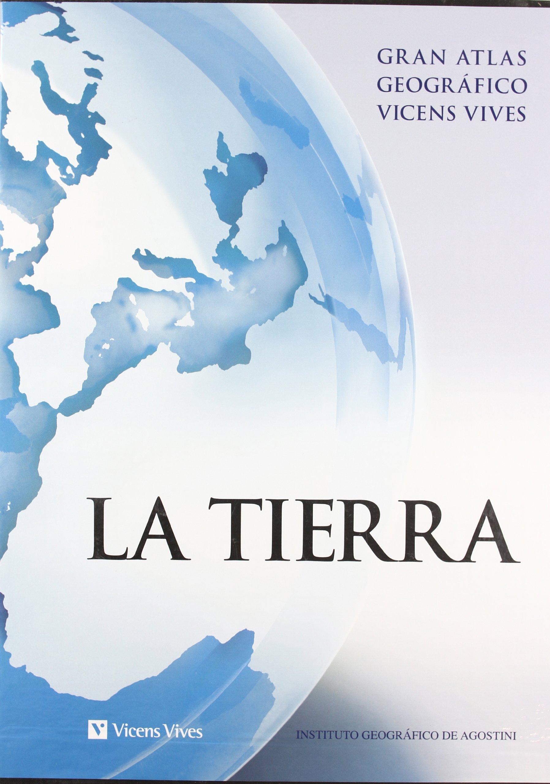 Atlas La Tierra. Edicion Con Estuche: VVIVES: 9788468200385 ...
