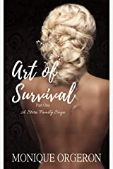 Art of Survival: Part One (A Stern Family Saga Book 5) Kindle Edition