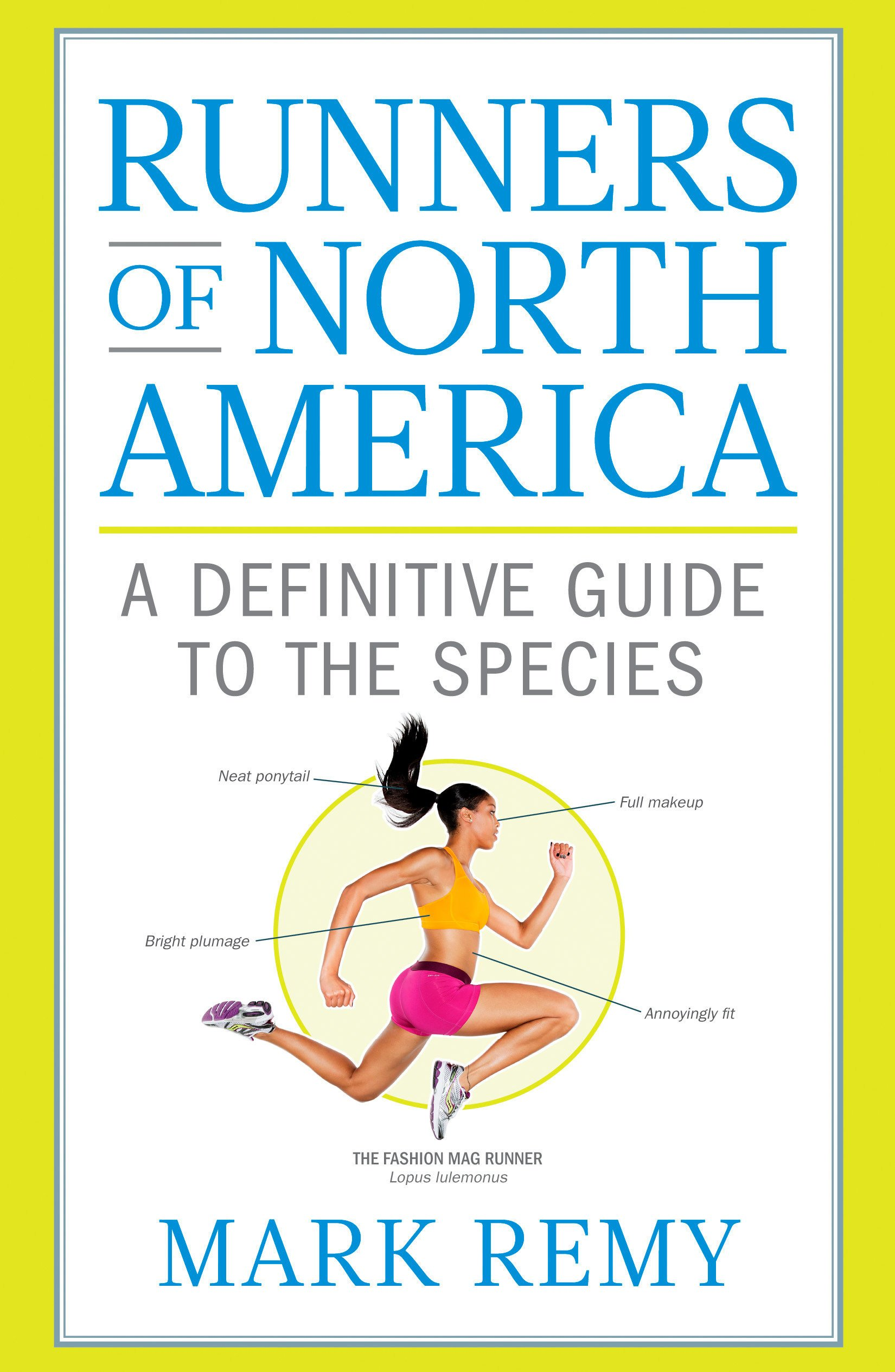 Runners of North America: A Definitive Guide to the Species ...
