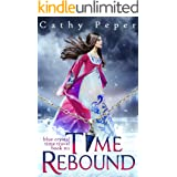 Time Rebound (Blue Crystal Time Travel Romance Book 2)
