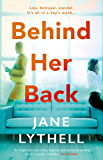 Behind Her Back: A gripping novel of workplace rivalry, backstabbing and betrayal (StoryWorld)