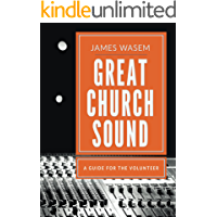 Great Church Sound: a guide for the volunteer book cover