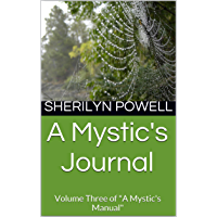 "A Mystic's Journal: Volume Three of ""A Mystic's Manual"" (English Edition)"
