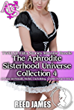 The Aphrodite Sisterhood Universe Collection 4 (TWELVE Futa Stories Massive Bundle): (A Futa-on-Female, Sinful, Cuckolding, Gender Swap Erotica)