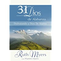 31 Dias de Alabanza: Enjoying God Anew: Spanish Edition
