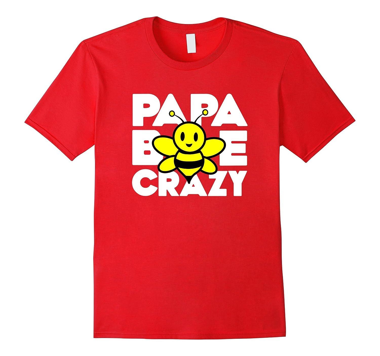 Beekeeper T-Shirt Beekeeping Shirt Papa Bee Crazy Tee-Art