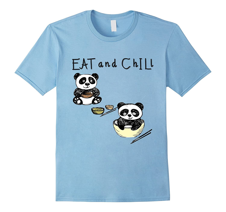 Eat and Chill Panda T Shirt funny Women Men Kids Tee-FL