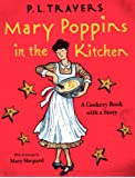 Mary Poppins in the Kitchen: A Cookery Book with a Story (A Voyager/HBJ book)