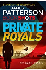 Private Royals: BookShots (A Private Thriller Book 1) Kindle Edition