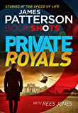 Private Royals: BookShots (A Private Thriller)
