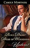 Rufus Drake: Duke of Wickedness (Mills & Boon Historical Undone) (Dangerous Dukes, Book 4)