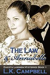 The Law & Annabelle (Dakota Lawmen Mysteries Book 1) Kindle Edition