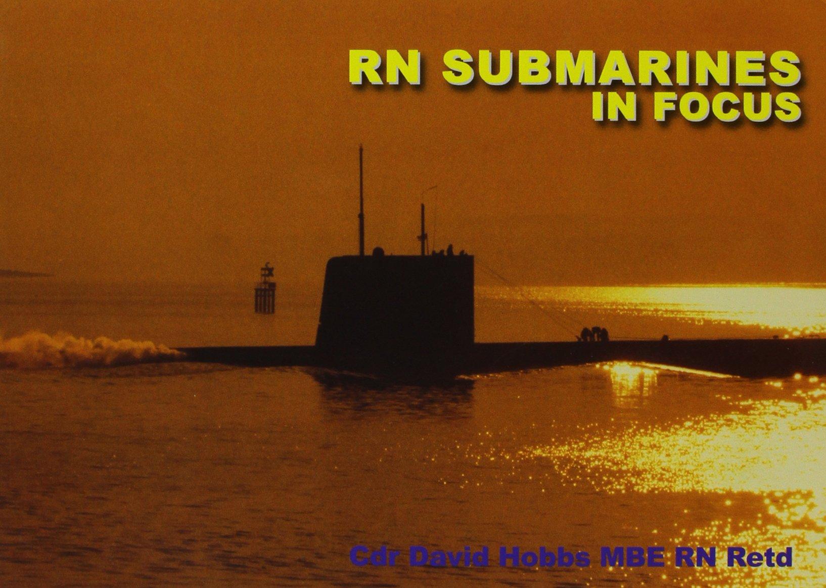 RN Submarines in Focus