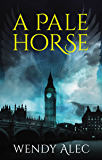 A Pale Horse (Chronicles of Brothers Book 2)