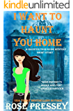 I Want to Haunt You Home: A Ghost Hunter Cozy Mystery Short Story (A Ghostly Haunted Tour Guide Cozy Mystery)