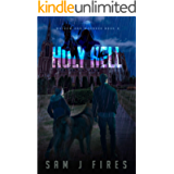 Holy Hell: A Post-Apocalyptic Survival Story (Mayhem and Madness Book 2)