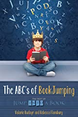 The ABCs of BookJumping: The Best of Jump Into a Book Kindle Edition