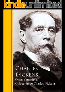 Obras Completas ─ Colección de Charles Dickens: Obras completas - Biblioteca de Grandes Escritores (