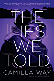 The Lies We Told (English Edition)