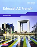Edexcel A2 French Student Book and CD-ROM (Edexcel GCE French)