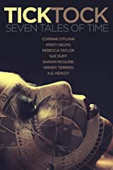 Tick Tock: Seven Tales of Time Kindle Edition
