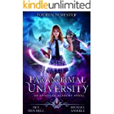 Paranormal University: Fourth Semester: An Unveiled Academy Novel