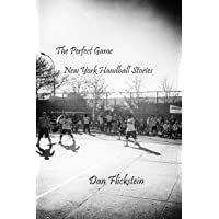 The Perfect Game: New York Handball Stories