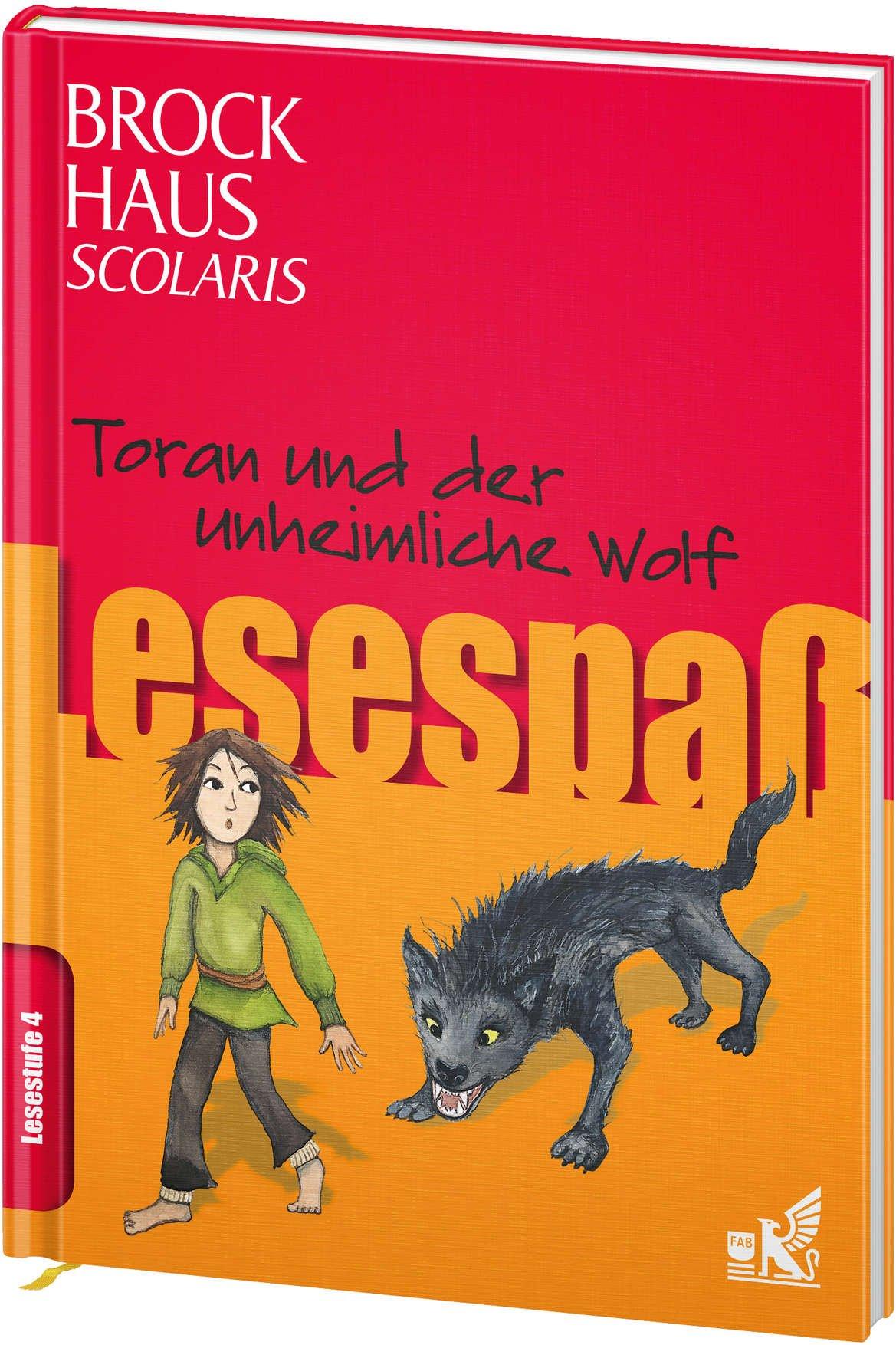 Brockhaus Scolaris Lesespaß: Toran und der unheimliche Wolf: Lesestufe 4