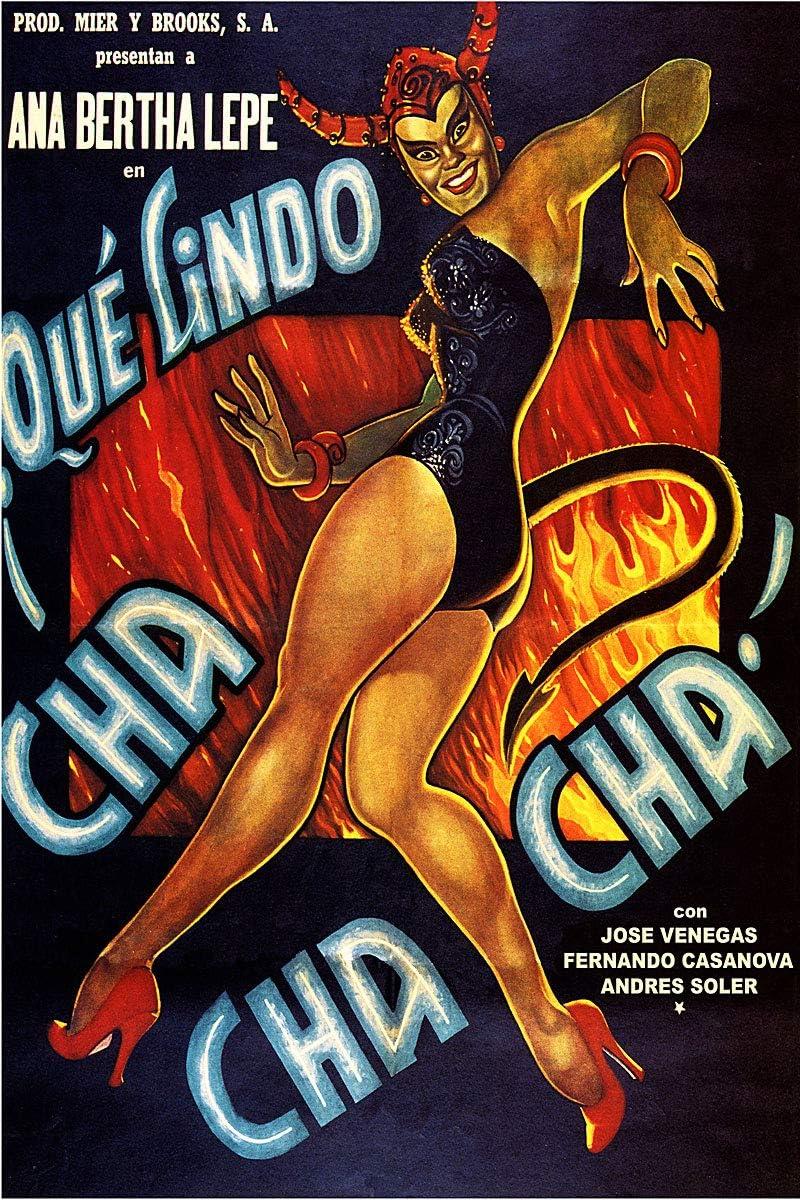 - Que Lindo Cha Cha Cha Vintage Mexican Cinema Movie Poster - 24x36