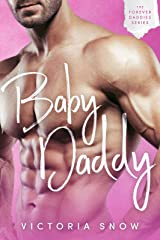 Baby Daddy (Forever Daddies Book 1) Kindle Edition
